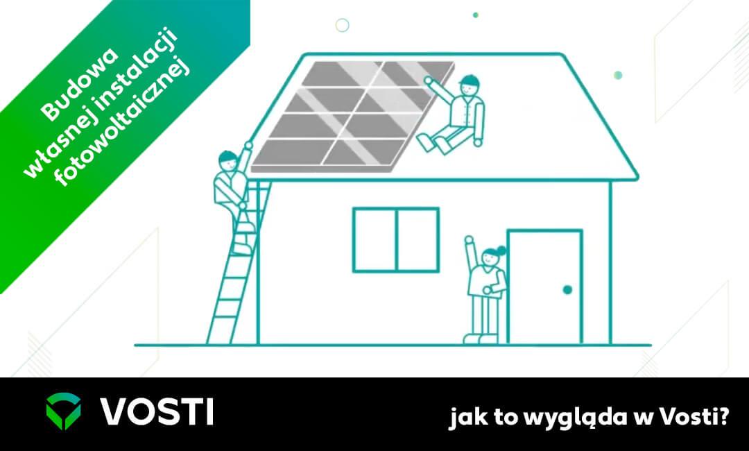 Budowa własnej instalacji fotowoltaicznej – jak towygląda wVosti?