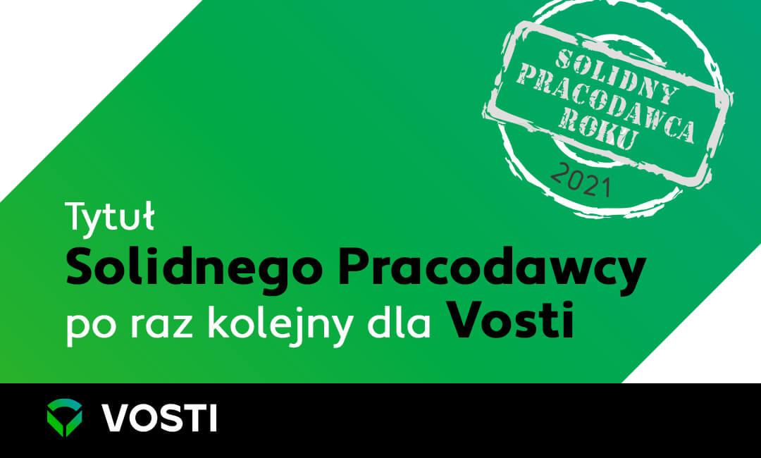 Tytuł Solidnego Pracodawcy poraz kolejny dla Vosti