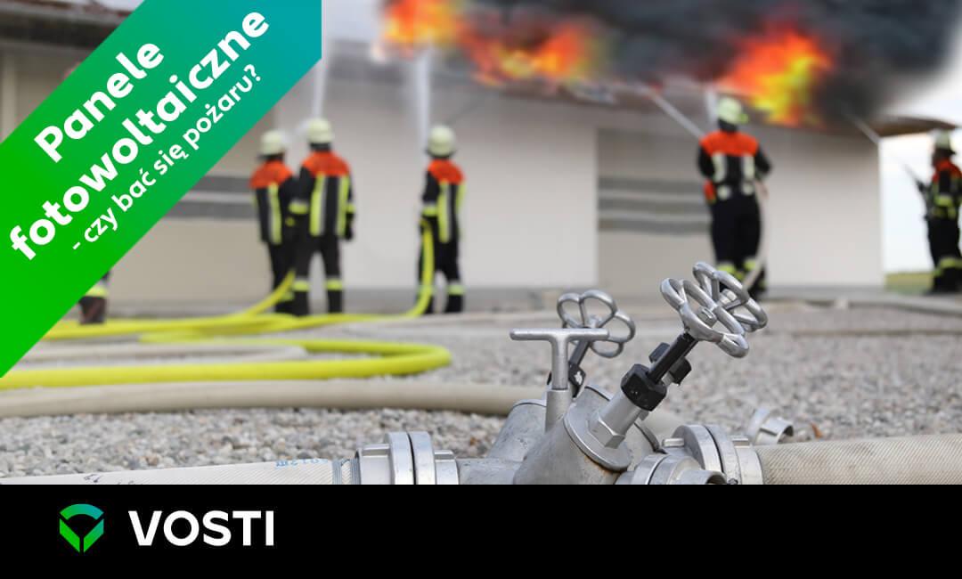 #Vostipedia Jak dbać opanele fotowoltaiczne iczybać się pożaru?